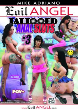 Evil Angel Mike Adriano's Tattooed Anal Sluts #3 Jordyn Shane Lily Lane, POV, Anal Sex