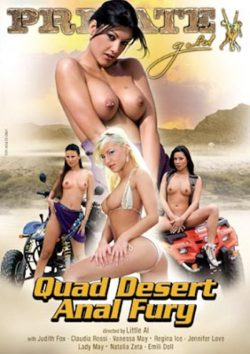 Private Quad Desert Anal Fury 2007  Emili Doll George Uhl, Outdoors, Cum Swapping