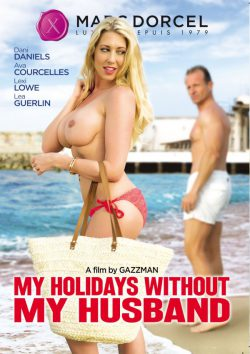 Marc Dorcel My Holidays Without My Husband 2015  Lea Guerlin Sienna Day, Horny Housewives, European