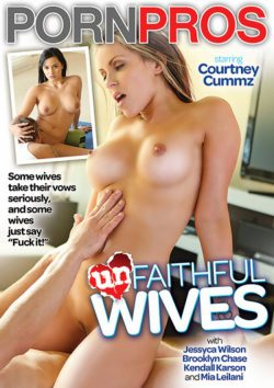 Unfaithful Wives (Porn Pros) Brooklyn Chase Kendall Karson, Creampie, Big Tits