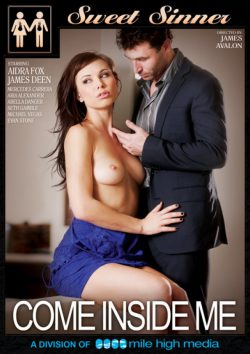 Sweet Sinner Come Inside Me (Sweet Sinner) Evan Stone James Deen, Creampie, Curvy