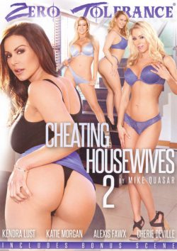 Zero Tolerance Cheating Housewives #2 (Zero Tolerance) 2016  Alexis Fawx Cherie Deville, Curvy, Big Ass