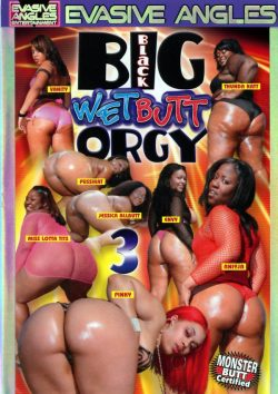 Evasive Angles Big Black Wet Butt Orgy #3 Thunder Katt Envy, Cowgirl, Natural Breasts