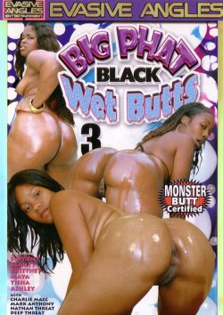 Evasive Angles Big Phat Black Wet Butts #3, Black, Adult Movies