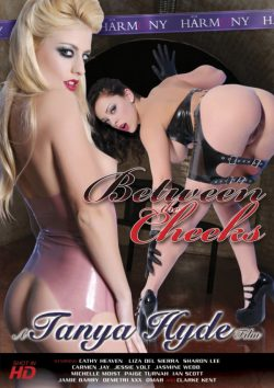 Tanya Hyde's Between The Cheeks (Harmony Films) Jessie Volt Michelle Moist, Spanking, Latex