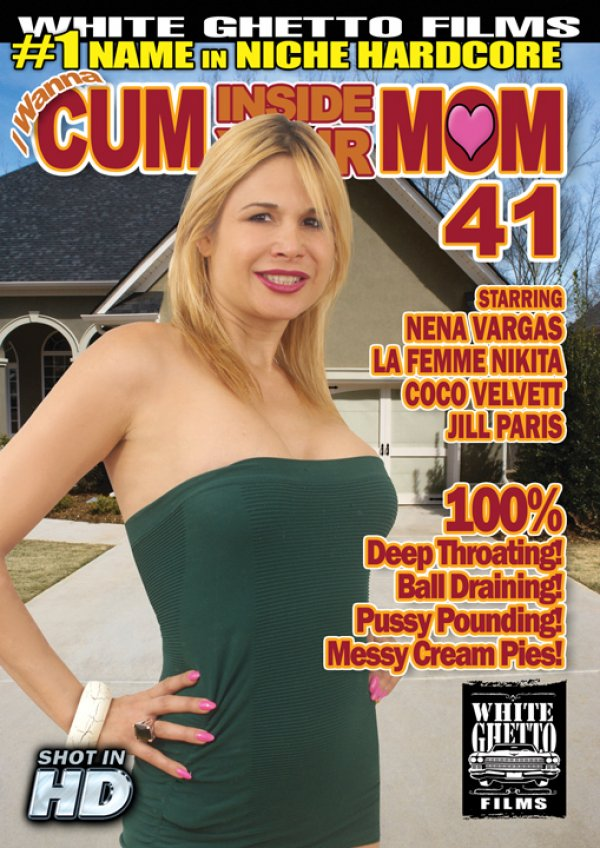 White Ghetto Films I Wanna Cum Inside Your Mom #41 La Femme Nikita Jill Paris, Skinny, Adult Movies