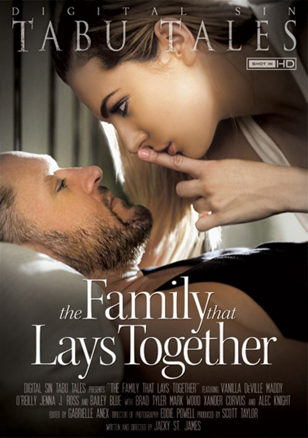 Digital Sin The Family That Lays Together 2014  Brad Tyler Maddy O'Reilly, Big Dick, Mouth