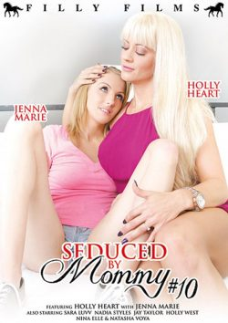 Seduced By Mommy #10 2015  Holly Heart Sara Luvv, MILF, Kissing