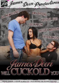 James Deen Productions James Deen Will Cuckold You Amy Brooke Presley Maddox, Brunette, Porn Trailers