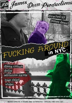 James Deen's Fucking Around In NYC Rose Chief Adrianna Nicole, Mouth, Amateur