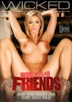 Wicked More Than Friends (Wicked) Alexa Grace Jessa Rhodes, Adult Movies, Storyline